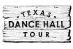 The Texas Dance Hall Tour