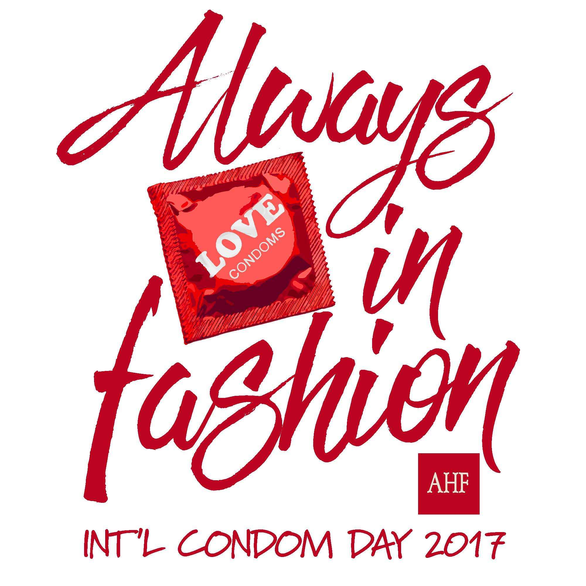 """AHF's 2017 International Condom Day logo says condoms are """"Always in Fashion!"""" (Graphic: Business Wire)"""