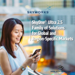 Skyworks Unveils Next Generation SkyOne® Ultra Solutions for Fast Growing China LTE Market