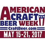 American Craft Beer Week, May 15-21, 2017