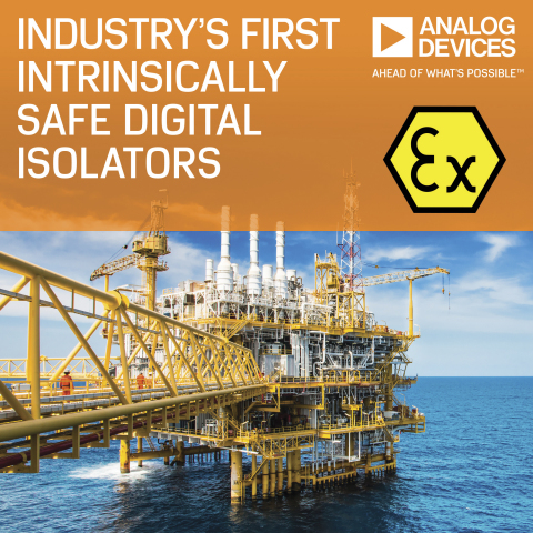 Analog Devices Offers Industry's First Intrinsically Safe Digital Isolation Certification to Enable Design in Hazardous Areas (Photo: Business Wire)