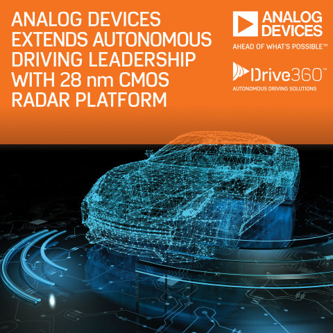 Analog Devices Extends Autonomous Driving Leadership with Drive360™ 28nm CMOS RADAR Technology Platform (Photo: Business Wire)