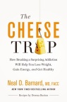 """The Cheese Trap"" by Dr. Neal Barnard offers readers a plan to maximize their health. (Graphic: Business Wire)"