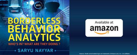 Borderless Behavior Analytics by Gururcul CEO Saryu Nayyar, a compilation of articles by top CISOs and CSOs, is now available for Kindle. (Photo: Business Wire)