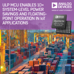 Ultra Low Power MCU Enables 10 Times System-Level Power Savings and Floating-Point Operation in IoT Applications (Photo: Business Wire).