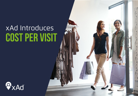 Location intelligence leader, xAd, revolutionizes the industry by introducing the first-to-market cost per visit model