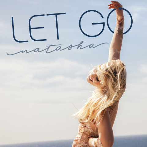 """Let Go"" Single Cover (Photo: Business Wire)"