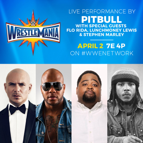 Pitbull with Special Guests Flo Rida, LunchMoney Lewis & Stephen Marley to perform at WrestleMania (Photo: Business Wire)