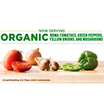 Papa John's continues to build upon its commitment to BETTER INGREDIENTS. BETTER PIZZA and having the cleanest label among national pizza chains by announcing an exciting new menu initiative—the availability of freshly sliced organic produce for pizza toppings. (Photo: Business Wire)