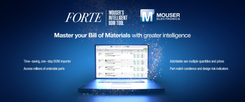 Mouser Electronics is pleased to announce FORTE - Mouser's intelligent BOM tool. FORTE is a comprehe ...