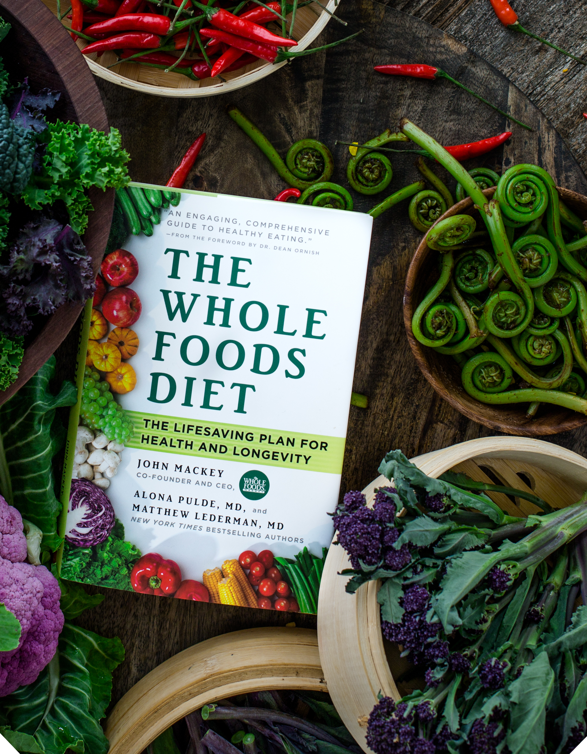 """""""The Whole Foods Diet"""" by John Mackey, Alona Pulde, MD, and Matthew Lederman, MD (Photo: Chad and Derek Sarno of Wicked Healthy)"""