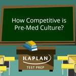 "Results from Kaplan Test Prep's new survey of MCAT students finds that 86 percent of future doctors think pre-med culture is ""too competitive."" A sizable minority also report being a victim of bullying or witnessing bullying."