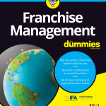 Franchise Experts Michael Seid and Joyce Mazero Collaborate on Franchise Management For Dummies