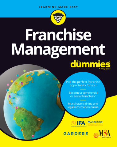 Franchise Management For Dummies provides franchisees and commercial and social franchisors with information on one of the world's most important business expansion strategies. (Photo: Business Wire)