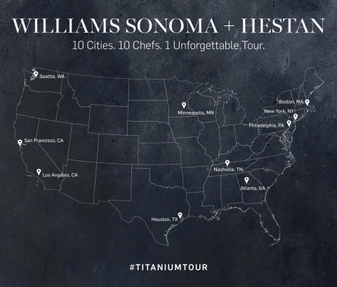 The 2017 #titaniumtour is a 10-city tour beginning in New York City, traveling across the United States, with its final stop in San Francisco. Each city along the way will feature an exclusive cooking demonstration from a local chef using cookware that showcases the new Hestan ultra-durable NanoBond technology. (Graphic: Business Wire)