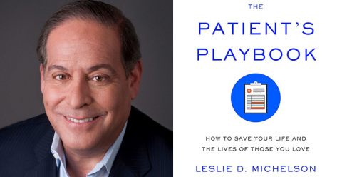 Among the speakers at the 11th Annual Women's Health Conference at Washington Hospital on Saturday, April 29, will be Leslie D. Michelson, author of The Patient's Playbook. He'll be sharing lifesaving strategies and decision-making tools that women, patients and family members can use to become savvy health care consumers. (Graphic: Business Wire)