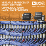 Analog Devices' Versatile 50 Mbps RS-485 Transceiver Series Protects Communication in Harsh Environments (Graphic: Business Wire).