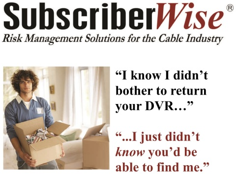 SubscriberWise mark instantly recognized everywhere by cable and telecom industry (Photo: Business W ...