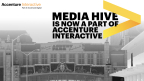Media Hive is now a part of Accenture Interactive, the world's biggest digital agency (Photo: Business Wire)