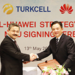 Turkcell and Huawei Are Deepening Their Cooperation to Create a Stronger Local Technology in Turkey