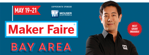 Join Mouser Electronics and Grant Imahara at this weekend's Maker Faire Bay Area at the San Mateo Event Center. Imahara is a featured speaker on Saturday at the Center Stage. (Graphic: Business Wire)