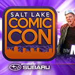 Great Scott! Salt Lake Comic Con Announces First Round of Celebrity, Best-Selling Author and Comic Creator Guests for Fifth Annual Event