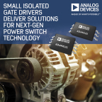 Analog Devices' Small Isolated Gate Drivers Deliver Solutions for Next Generation Power Switch Technology (Graphic: Business Wire)