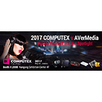 AVerMedia Unveils Full Range Gaming and Video Streaming Solutions at Computex 2017