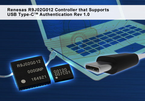 Renesas R9J02G012 controller that supports USB Type-C authentication Rev 1.0 (Graphic: Business Wire ...