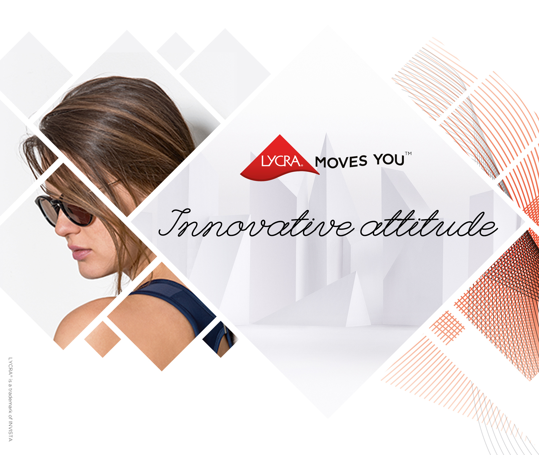 © INVISTA. LYCRA®, the fibre with an Innovative Attitude