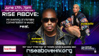"Raheem DeVaughn and R&B Vocalist Goapele will appear on Saturday, June 17th at Chicago's Park West in support of ""RISE Above"" campaign dedicated to women's sexual health awareness. (Graphic: Business Wire)"