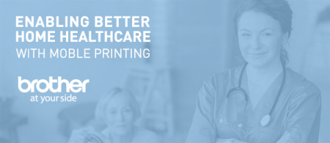Brother's wireless mobile printers can help make compliance to new CMS Home Health Conditions of Participation easier (Graphic: Business Wire)
