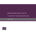 KKR Real Estate Finance Trust Inc. Supplemental Information for the Quarter Ended March 31, 2017