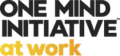 The One Mind Initiative at Work