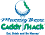 Murray Bros. Caddyshack