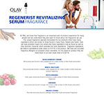 This represents one way people may experience fragrance ingredient listings for P&G products. Featured: Olay® Regenerist Revitalizing Serum Fragrance