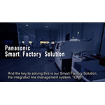 Panasonic's Smart Factory Realizes Higher Productivity with Automatic Model Change Over Function
