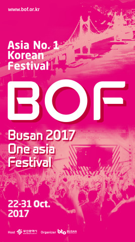 Busan One Asia Festival (BOF) 2017, Asian No.1 Korean Wave Festival, will start online ticket sales from 8 p.m. on September 11. Tickets will go on sale online at ticket.hanatour.com for the BOF opening show on Sept. 11, fan meetings on Sept. 14 and the BOF closing show on Sept. 18. BOF 2017 will be held from Sunday, October 22, to Tuesday, October 31, 2017. A variety of concerts and exhibitions will be held at the fest. Popular K-Pop Stars, BLACKPINK, Apink, GFRIEND, B.A.P, ASTRO and SECHSKIES will perform at the Opening Ceremony Concert. (Graphic: Business Wire)