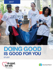 A new study by UnitedHealthcare and VolunteerMatch found employee volunteerism positively affects the health and well-being of the people who participate, and strengthens their connections to their employers (Courtesy of UnitedHealthcare).