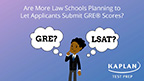 A new Kaplan Test Prep survey finds that law school admissions officers are increasingly receptive to the idea of allowing applicants to submit GRE scores instead of LSAT scores.