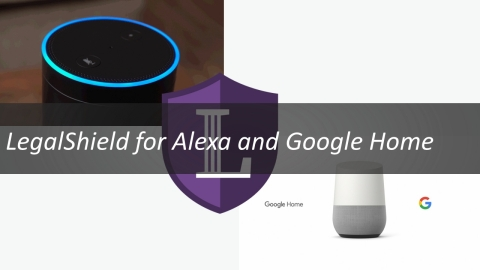 LegalShield Debuts Voice-Activated Intelligent Virtual Assistant for Amazon Alexa and Google Home (G ...