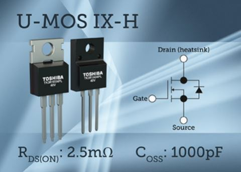 Toshiba's new MOSFETs feature U-MOS IX-H technology, which ensures stable operation over a wide rang ...