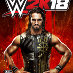 Be Like No One – WWE® 2K18 Now Available for PlayStation®4 Computer Entertainment System and Xbox One