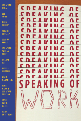Cover art for Speaking of Work: A Story of Love, Suspense and Paperclips, a book collaboration among ...