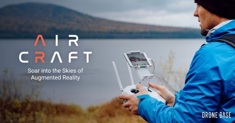DroneBase Launches AirCraft, the First Augmented Reality