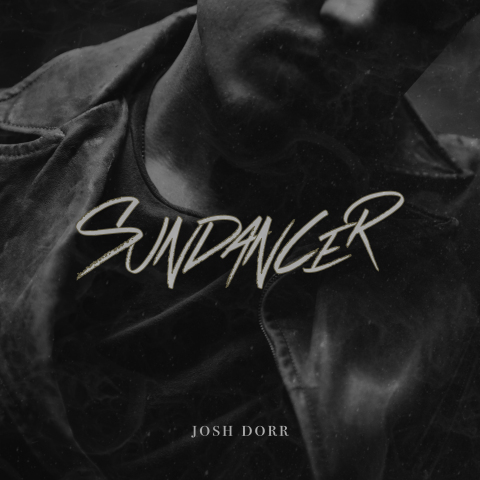 Josh Dorr EP Sundancer