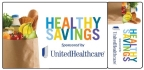 Program participants receive a Healthy Savings card in the mail. After the card is activated online at www.HealthySavingsUHC.com, participants can purchase prequalified healthy foods from more than 200 food and beverage brands. Healthy Savings can reduce monthly grocery bills for eligible users by more than $150 (Courtesy of UnitedHealthcare and Solutran).