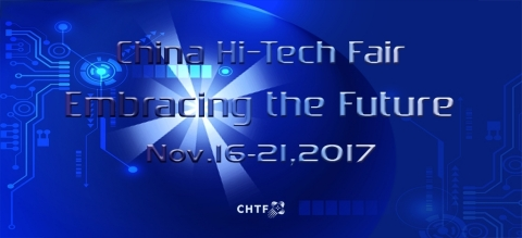 The 19th China Hi-tech Fair (CHTF) will take place from November 16 to 21, 2017 (Graphic: Business Wire)