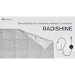 Radiance Launches World's First Wireless Heated Comforter 'Radishine' Through Kickstarter