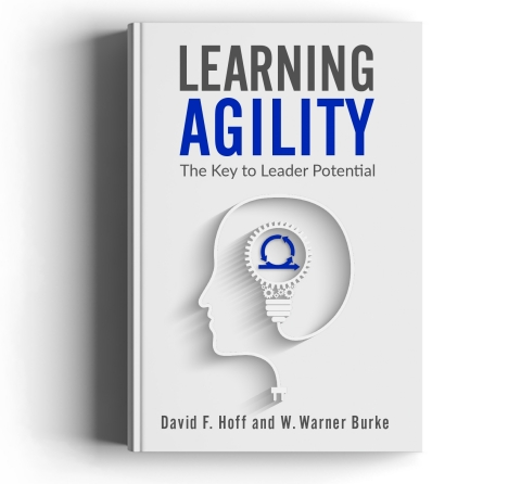 'Learning Agility: The Key to Leader Potential' - New Book Defines Learning Agility and Explains How to Measure and Apply It in Organizational Settings (Photo: Business Wire)